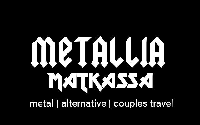 Metallia Matkassa